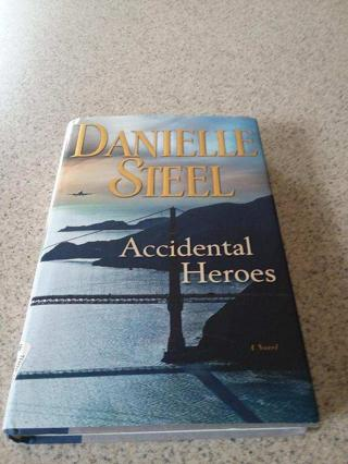 Danielle Steel Accidental Heroes HB Free Shipping
