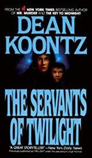 SERVANTS OF TWILIGHT by Dean Koontz (BEFORE YOU BID ASK HOW MUCH SHIPPING COSTS TO YOUR LOCATION)