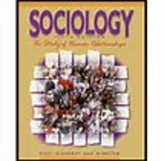 Sociology: The Study of Human Relationships by Holt,  Rinehart and Winston Staff