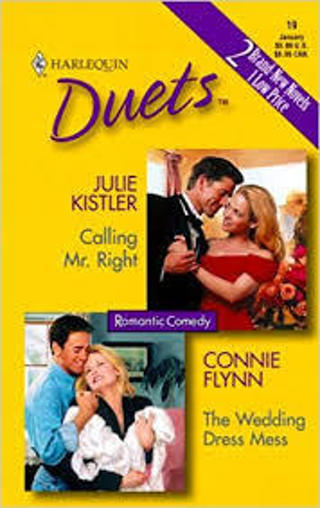 (2 Books!) Calling Mr. Right by Julie Kistler & The Wedding Dress byConnie Flynn