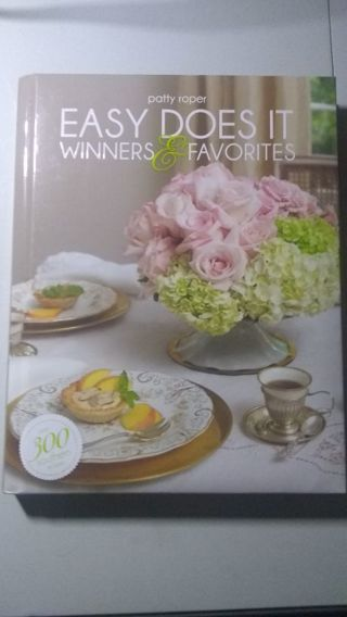 Easy does it winners & favorites cookbook by Patty Roper