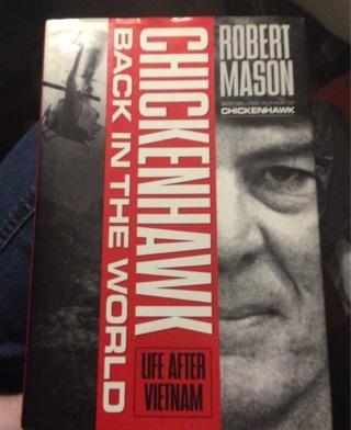 Robert Mason, Chicken Hawk, Back In The World...