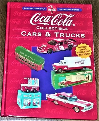 "2000 ""Coca-Cola Collectible Cars & Trucks"" First Edition - Hardcover 144 pages - Excellent condition"