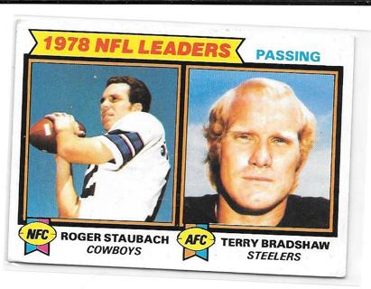 1979 Topps #1 Passing Leaders/Roger Staubach/Terry Bradshaw