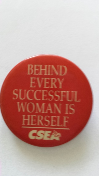 BEHIND EVERY SUCCESSFUL WOMAN IS HER SELF PIN