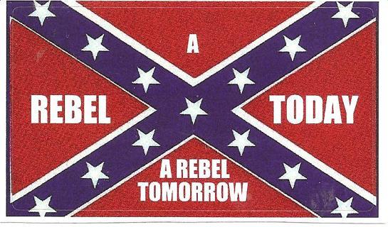 A Rebel Today/Tomorrow Sticker