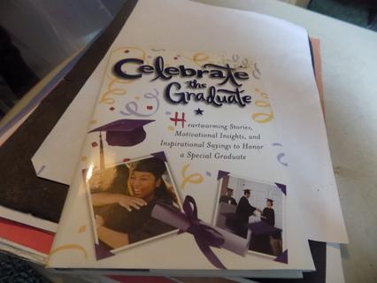 Celebrate the Graduate Hard copy book