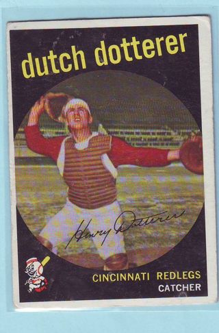 1959 Topps Dutch Dotterer Baseball Card # 288 Red Legs (Reds)