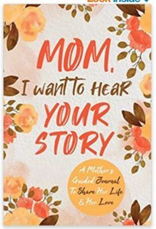 -10% Mom I Want to Hear Your Story A Mother's Guided Journal To Share Her Life & Her Love Paperback