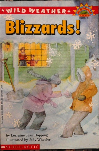 """Wild Weather..Blizzards"" Level 4 Reading from Scholastic"