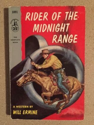 ☆Rider of the Midnight Range by Will Ermine (1955, Paperback) Pocket Book