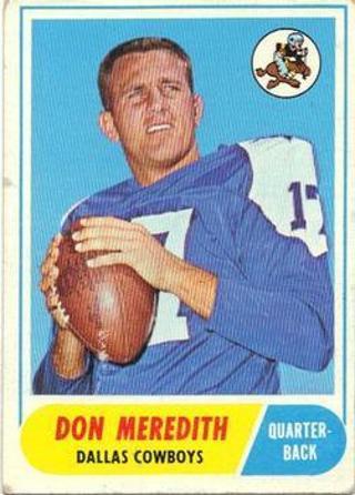 1968 Topps Don Meredith Dallas Cowboys