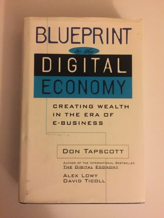 Blueprint to the Digital Economy : Converting Digital Promise into Reality