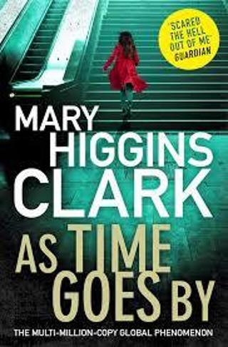 (NEW!) As Time Goes By by Mary Higgins Clark (PB) #LLP33M2R