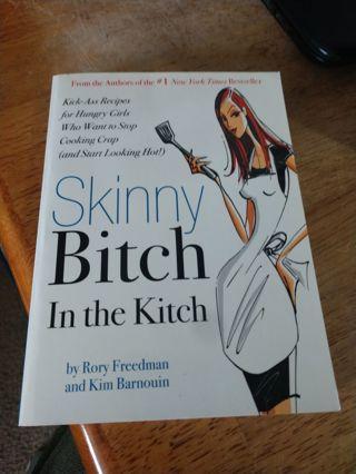 Skinny ***** in the Kitch (paperback)