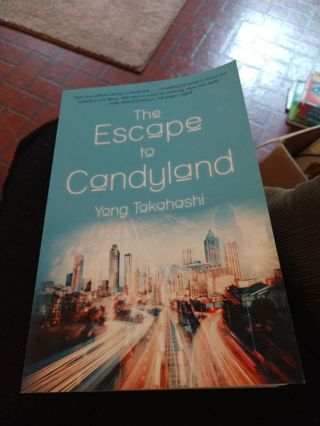The Escape to Candyland by Yong Takahashi (paperback)
