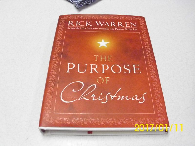 Free: Hardback Edition The Purpose Of Christmas By Rick