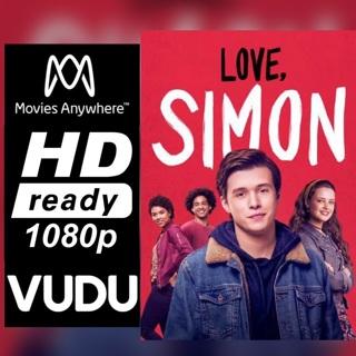 LOVE, SIMON HD MOVIES ANYWHERE OR VUDU CODE ONLY