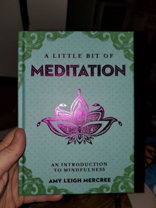 """A Little Bit Of Meditation"" Hardcover Book"