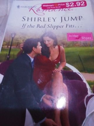 If the Red Slipper Fits by Shirley Jump