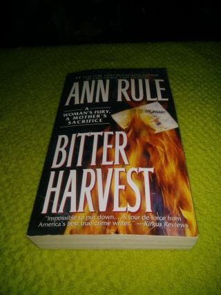 ❤✨❤BITTER HARVEST(A WOMAN'S FURY,A MOTHER'S SACRIFICE(BY:ANN RULE)IN EUC+BOOKMARK❤✨❤