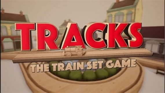Tracks - The The Train Set Game