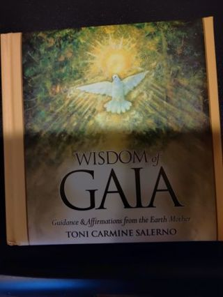 Wisdom of Gaia Guidance and Affirmations from the Earth Mother