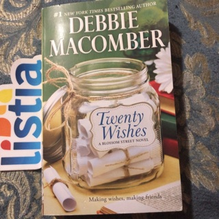 """Twenty Wishes""by Debbie Macomber"