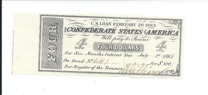 CSA Confederate States of America 1863 $4 Authentic Civil War Bond Note Coupon