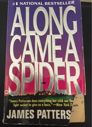 Along came a spider-james patterson