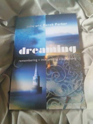 Dreaming: Remembering, Interpreting, And Benefiting