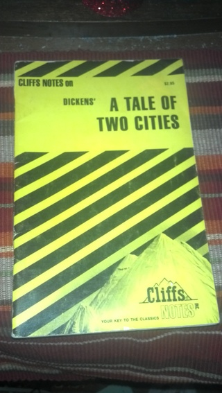 Dicken's ..  A TALE of TWO CITIES .. CLIFF's notes