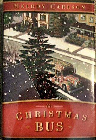 The Christmas Bus by Melody Carlson - Hardbound - Fiction
