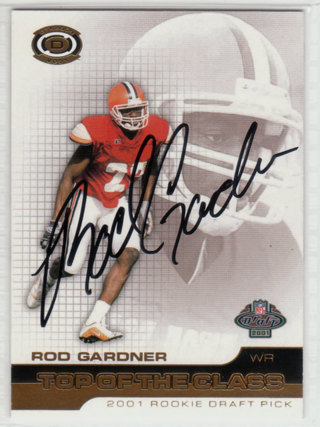2001 Pacific Dynagon Rod Gardner autograph card