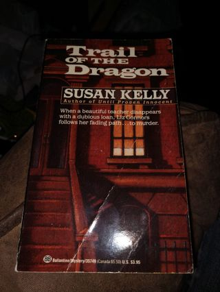 Trail of the Dragon by Susan Kelly (paperback)