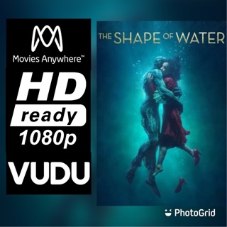 THE SHAPE OF WATER HD MOVIES ANYWHERE OR VUDU CODE ONLY
