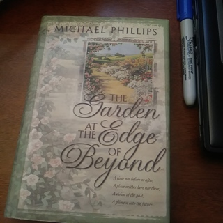 The Garden at the Edge of Beyond by Michael Phillips Hardcover