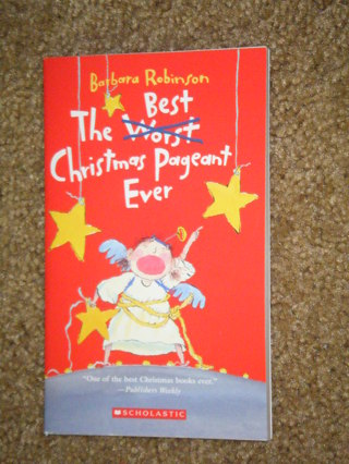 chapter book the best christmas pageant ever scholastic - The Best Christmas Pageant Ever Book