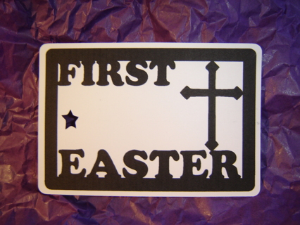 First Easter (Tag)