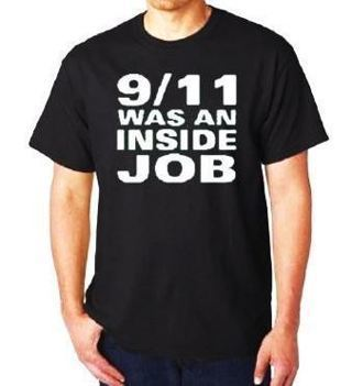 NEW 9/11 WAS AN INSIDE JOB T-Shirt (Size Options) FREE SHIPPING