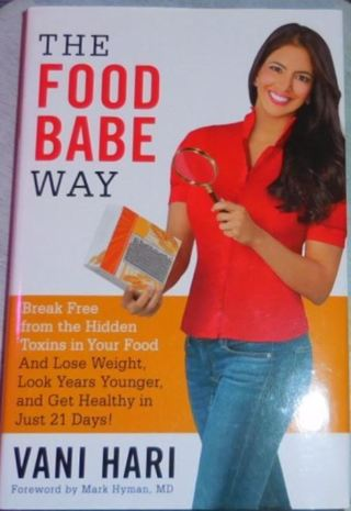 The Food Babe Way:Break Free from the Hidden Toxins in Your Food