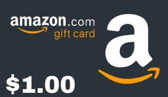 *LOW GIN*$1 AMAZON GIFT CARD
