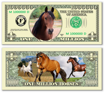 Horse Classic Million Dollar Bill Collectible Fake Funny Money Novelty Note, OR Your Choice!