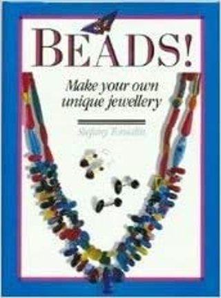 ✔☆✔ Beads!: Make your own unique jewellery by Stefany Tomalin -Hardcover