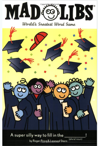 Graduation Gift! Graduation Mad Libs