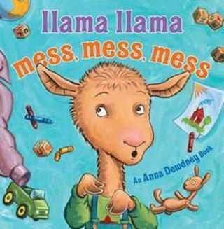 Anna Dewdney - Llama Llama Mess Mess Mess (Hardcover)