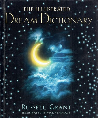 The Illustrated Dream Dictionary Book By Russell Grant Hardcover