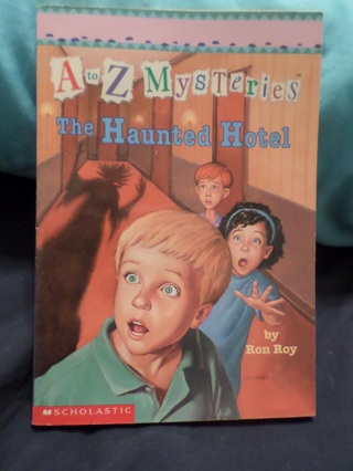 A To Z Mysteries, The Haunted Hotel Book