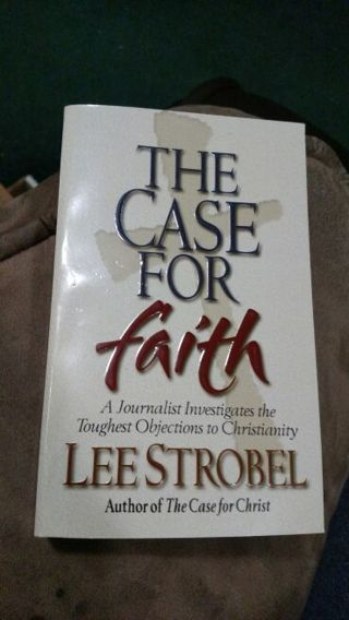 The Case For Faith by Lee Strobel (paperback)