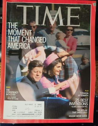 Time Magazine 2013 November 25 The Moment that Changed America - JFK 50 Years